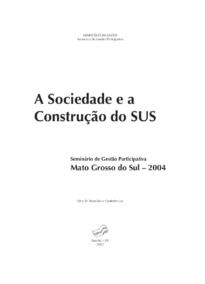 A sociedade e a construção do SUS