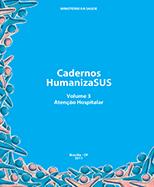 Cadernos HumanizaSUS - Atenção Hospitalar