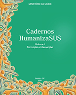 Cadernos HumanizaSUS - Formação e Intervenções